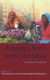 Amartya Sen's Work And Ideas