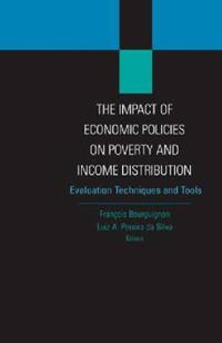 The Impact of Economic Policies on Poverty and Income Distribution: Evaluation Techniques and Tools