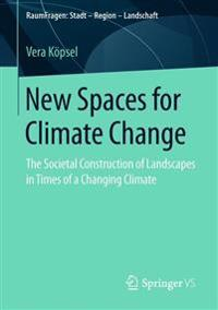 New Spaces for Climate Change