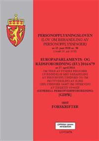Personopplysningsloven ; Europaparlaments- og rådsordning (EU) 2016/679 : om vern av fysiske personer i forbindelse med behandling av personopplysninger og om fri utveksling av slike opplysninger samt om oppheving av direktiv 65/46/EF : (generell personvernforordning) [GDPR] : sa