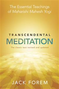 Transcendental meditation - the essential teachings of maharishi mahesh yog