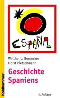 Geschichte Spaniens: Von Der Fruhen Neuzeit Bis Zur Gegenwart