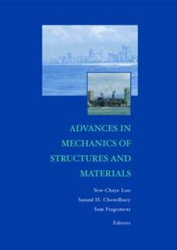 Advances in Mechanics of Structures and Materials