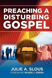 Preaching a Disturbing Gospel