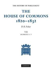 The House of Commons, 1820-1832 7 Volume Set