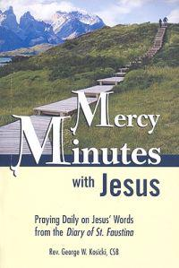 Mercy Minutes with Jesus: Praying Daily on Jesus's Words from the Diary of St. Faustina