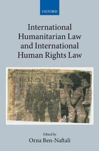 International Humanitarian Law and International Human Rights