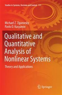 Qualitative and Quantitative Analysis of Nonlinear Systems: Theory and Applications