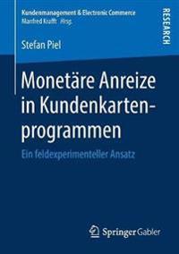 Monetäre Anreize in Kundenkartenprogrammen