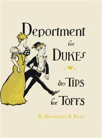 Deportment for Dukes & Tips for Toffs