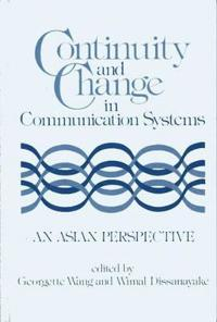 Continuity and Change in Communication Systems