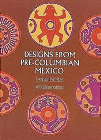 Designs from Pre-Columbian Mexico