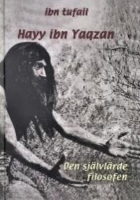 Hayy ibn Yaqzan: Den självlärde filosofen