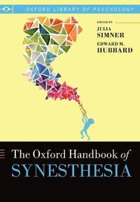 The Oxford Handbook of Synesthesia