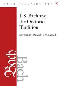 Bach Perspectives, Volume 8