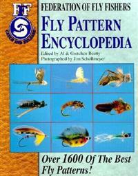 Fly Pattern Encyclopedia: Over 1600 of the Best Fly Patterns