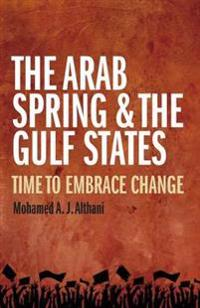 The Arab Spring & the Gulf States