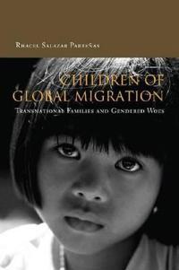 Children Of Global Migration