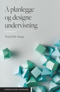 Å planlegge og designe undervisning