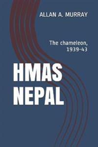 Hmas Nepal: The Chameleon, 1939-43