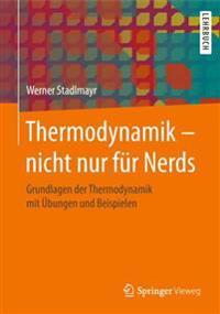 Thermodynamik - nicht nur fur Nerds