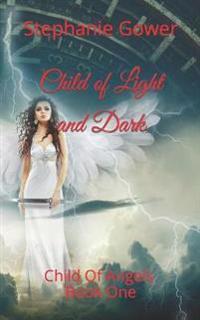 Child of Light and Dark