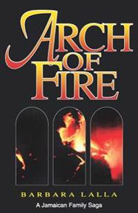 Arch of Fire