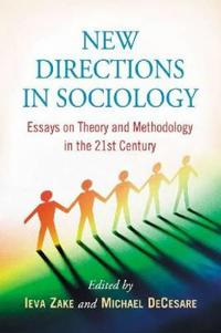New Directions in Sociology