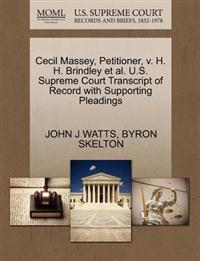Cecil Massey, Petitioner, V. H. H. Brindley et al. U.S. Supreme Court Transcript of Record with Supporting Pleadings