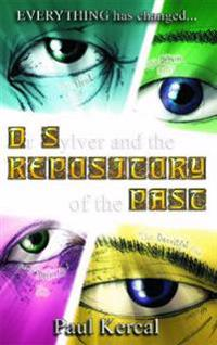 Dr Sylver and the Repository of the Past