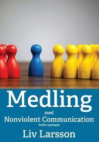 Medling med Nonviolent Communication : Andra upplagan