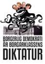Borgerlig demokrati är borgarklassens diktatur