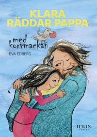 Klara räddar pappa med korvmackan