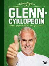Glenncyklopedin : en guide till att ha d gott