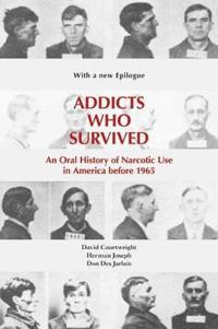 Addicts Who Survived