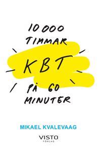 10 000 Timmar KBT på 60 minuter