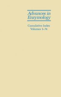 Advances in Enzymology and Related Areas of Molecular Biology, Volumes 1 -