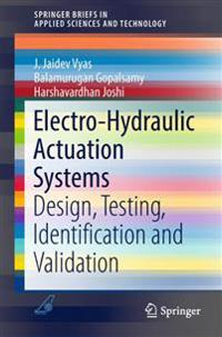 Electro-Hydraulic Actuation Systems
