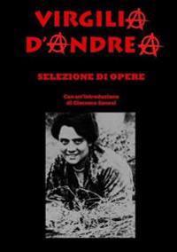 Virgilia d'Andrea - Selezione Di Opere