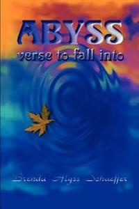 Abyss, Verse to Fall into