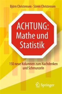 Achtung: Mathe und Statistik