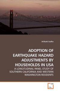 Adoption of Earthquake Hazard Adjustments by Households in USA
