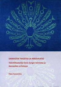 Damastin traditio ja innovaatio