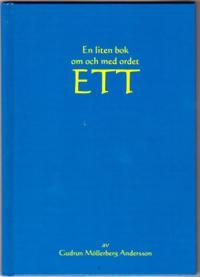 En liten bok om och med ordet ETT