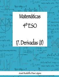 Matem+ticas 41/4 Eso - 17. Derivadas (II)