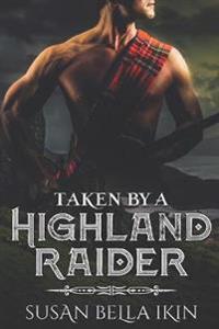 Taken by a Highland Raider