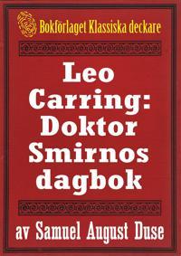 Leo Carring: Doktor Smirnos dagbok. Återutgivning av text från 1928