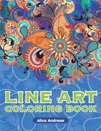 Lineart Coloring Book: An Adult Coloring Book with Fun, Easy, and Relaxing Coloring Pages Book