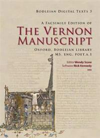 A Facsimile Edition of the Vernon Manuscript