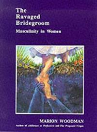 Ravaged bridegroom - masculinity in women